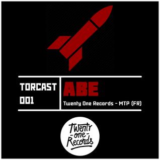 TORCAST #001 - ABE (TOR - MTP - FR) - TECHNO
