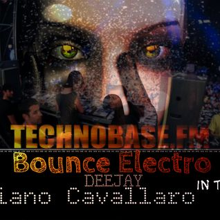 Bounce Electro Mix by luciano Cavallaro Live Technobase Radio