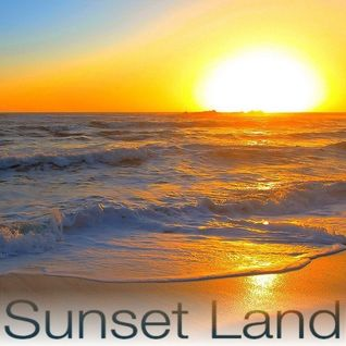 TRIP TO SUNSET LAND -the sound of summer breeze-