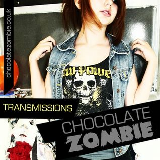 Chocolate Zombie - Transmissions