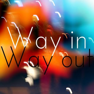 Way in, Way Out mixtape 2011