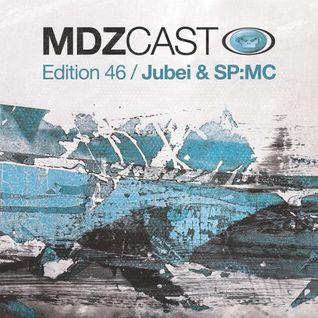 jubei & sp-mc - mdzcast 46