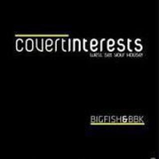 BBK & BigFish @ Covert Interests 06-OCT-2012