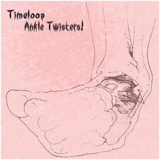 Timeloop - Ankle Twisters