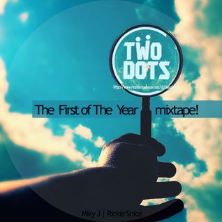 Two Dots (Miky J & Rickie Snice) - The First Of The Year (Jan. 2012 Mix)