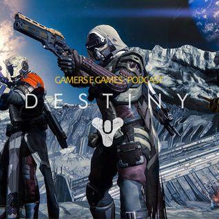 Podcast Gamers #16 - Destiny - Campeões da Justiça