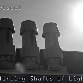 Blinding Shafts of Light