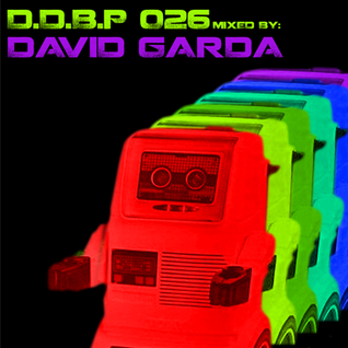 Digital Delight Barcelona Podcast 026 (Mixed by David Garda)