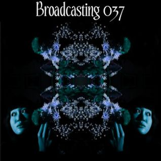 Broadcasting 037
