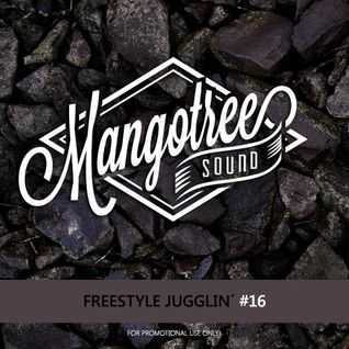 Mangotree Sound - Freestyle Juggling Vol 16 - Slow Wine Edition II