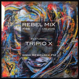 Rebel Mix #146 ft TRIPIO X - Jan10.2015