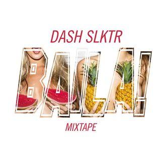 "Baila! Mixtape  ""DASH slktr""  (Septiembre 2015)"