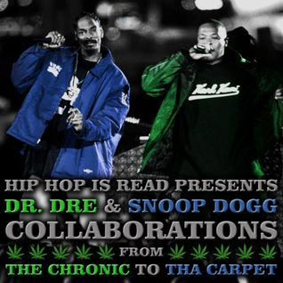Dr. Dre & Snoop Dogg - Collaborations (Pt. II)
