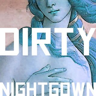 Dirty Nightgown Mix 2012 - OCT