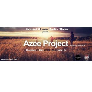 The HouseOfLove Radio Show by Dimi Stuff pres. Azee Project  guest mix 21.5.2015.mp3