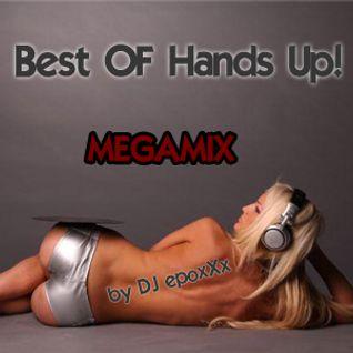 Best of Hands Up MegaMix by DJ epoxXx