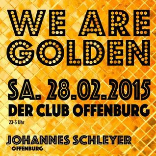 We Are Golden Club Set Reconstruction 28.2.2015