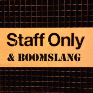 Staff Only live #4 with Boomslang Feb 2014 @StaffOnlydj @Loosegroove