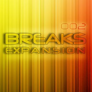 Expand Records presents: Breaks Expansion 002 [Podcast Series]