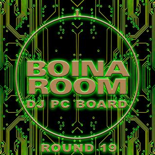 DJ PC Board - Boina Room (Round 19)