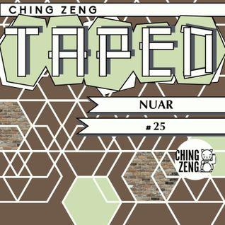 Ching Zeng Taped #25 - Nuar
