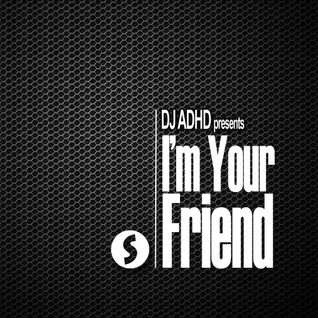 I'm Your Friend - Episode #08