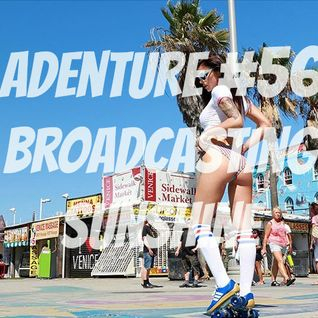 Adventure #56 Broadcasting Sunshine