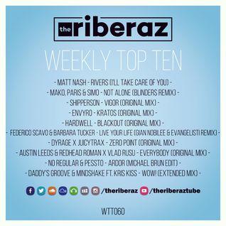The Riberaz Weekly Top Ten 060