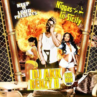 Benzy B AKA DJ BENZO FT Dj Akk - Niggas In Sicily
