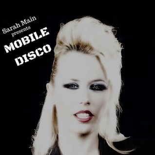 Mobile Disco - episode 1 - Ibiza Global Radio (Sundays 2-3pm CET)