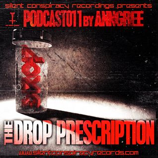 SCR Podcast 11 By ANNGREE The Drop Prescription
