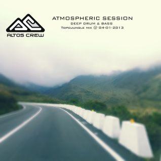 ATMOSPHERIC SESSION -  DEEP DNB - Topojungle Mix @ 04-01-2013