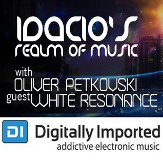 Idacio's Realm Of Music 079 (Oct 2015) w/Oliver Petkovski on Digitally Imported Progressive Channel