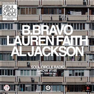 B.Bravo + Lauren Faith + DJ Al Jackson Show #146