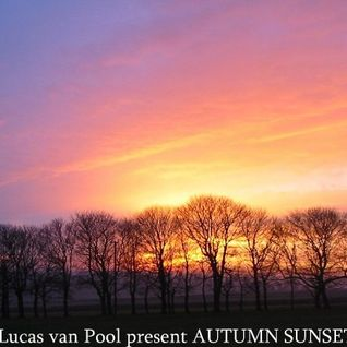 Autumn Sunset mixed by Lucas van Pool