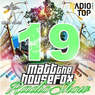 MATT THE HOUSE FOX radio show @ clubvibez EPISODE 019