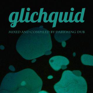 Glichquid
