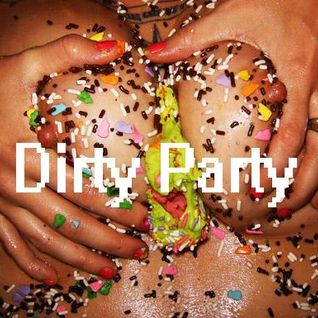 Dirty Party Mixtape