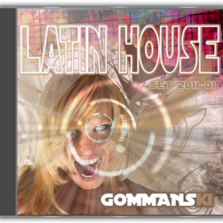 Latin House Set 2011