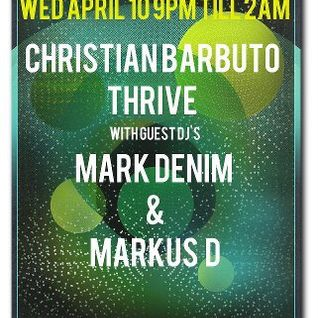 Mark Denim & Markus D. live @ Kingdom Austin for THRIVE 4-10-13