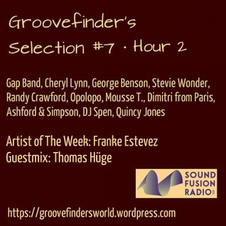 Groovefinder's Selection 7 • Hour 2 Guestmix by Thomas Hüge