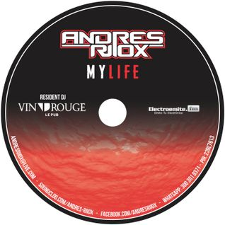 My Life -  Andres Riiox Special Session