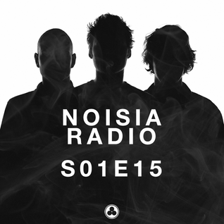 Noisia Radio S01E15