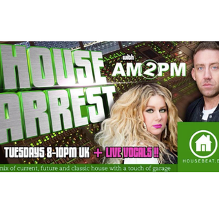 HOUSE ARREST WITH AM2PM on HOUSE BEAT RADIO UK. Ep 12