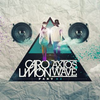 Axios Wave  Vs  Caro Limon - Part 02