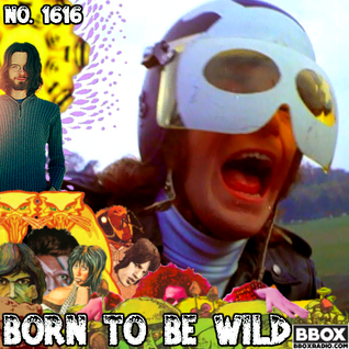 Old Time Religion Radio #1616: Born To Be Wild