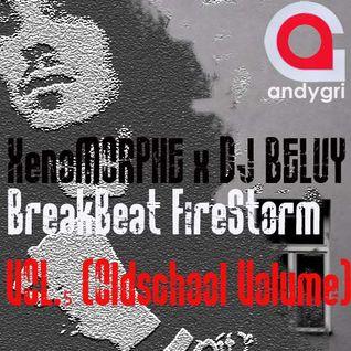 XenoMORPHE x DJ BELUY - BreakBeat FireStorm VOL.5 (Oldschool Volume)
