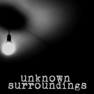 Unknown Surroundings #9