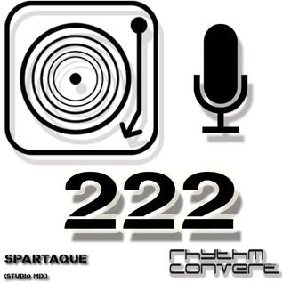 Techno Music | Spartaque in the Rhythm Convert(ed) Podcast 222 (Guest Mix)