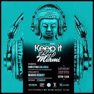 Live @ Keep It Deep Miami | 07.09.16